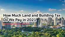 How Much Land and Building Tax Do We Pay in 2021?